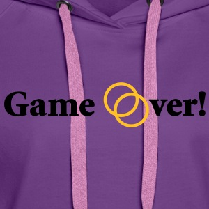 Game over! Married now. - Frauen Premium Hoodie
