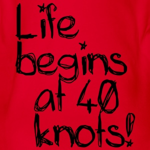 Life begins at 40 knots Tee shirts Enfants - Body bébé bio manches courtes