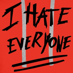 I hate everyone - Sweat-shirt à capuche Premium pour hommes