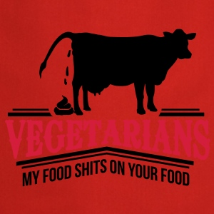 Vegetarians - my food shits on your food Kids' Shirts - Cooking Apron