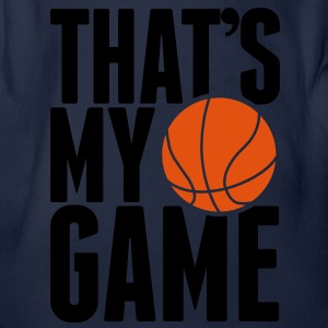 Basketball - That's my Game Kids' Shirts - Organic Short-sleeved Baby Bodysuit