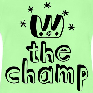 The Champ Kinder shirts - Baby T-shirt