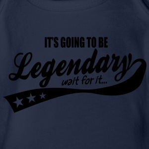 it's going to be legendary- epic style Kids' Shirts - Organic Short-sleeved Baby Bodysuit