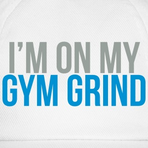 I'm on my gym grind Tee shirts - Casquette classique