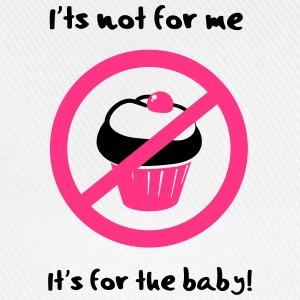 It' not for me, I'ts for the baby! T-shirts - Basebollkeps