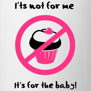 It' not for me, I'ts for the baby! T-shirts - Mok