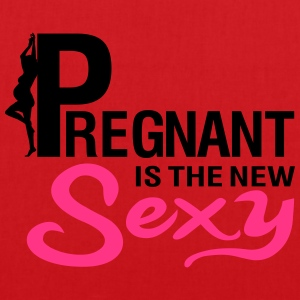 Pregnant is the new SEXY T-shirts - Tas van stof