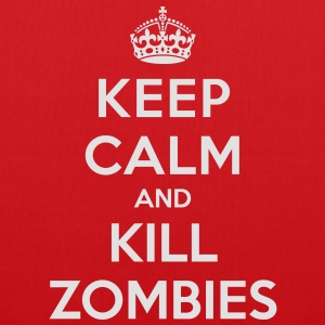 Keep calm and kill zombies - Tote Bag