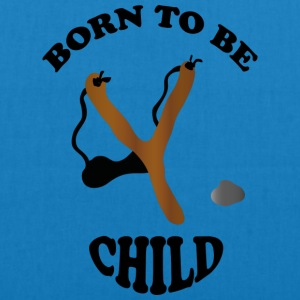 Born to be child - by Lola Accessoires - Bio-Stoffbeutel