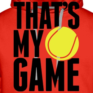 tennis - that's my game T-Shirts - Men's Premium Hoodie