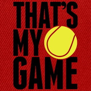 tennis - that's my game T-Shirts - Snapback Cap