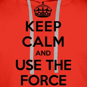 Keep calm and use the Force (Star Wars) - Bluza męska Premium z kapturem