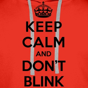 Keep calm and don't blink (Doctor Who) - Sweat-shirt à capuche Premium pour hommes
