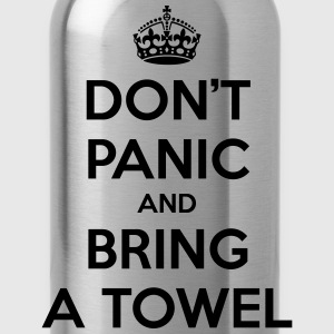 Don't panic and bring a towel (Keep Calm) - Water Bottle