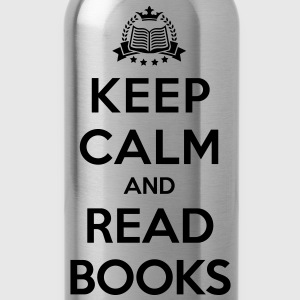 Keep calm and read books - Bidon