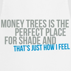 money trees is the perfect place for shade T-Shirts - Cooking Apron