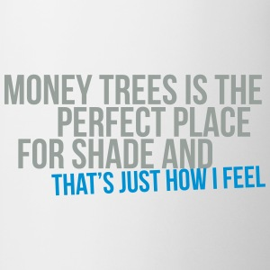 money trees is the perfect place for shade T-Shirts - Mug