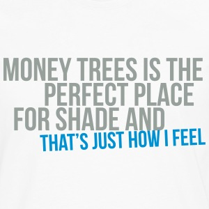 money trees is the perfect place for shade T-Shirts - Männer Premium Langarmshirt