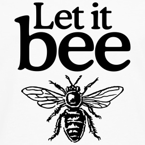 Let it bee T-Shirt (Women) - Men's Premium Longsleeve Shirt