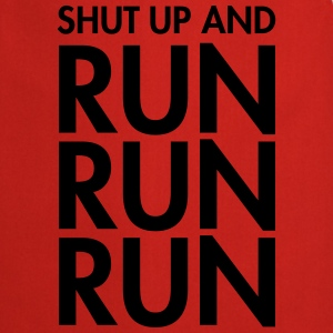 Shut Up And Run Run Run T-shirts - Forklæde