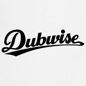 just dubwise T-Shirts - Cooking Apron
