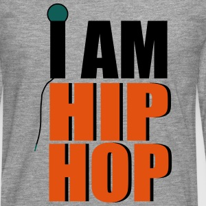 I Am Hip Hop T-Shirts - Men's Premium Longsleeve Shirt