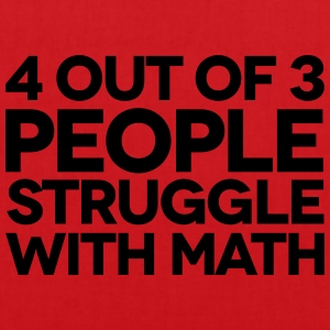 Struggle With Math T-shirts - Tas van stof