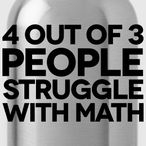 Struggle With Math T-Shirts - Trinkflasche