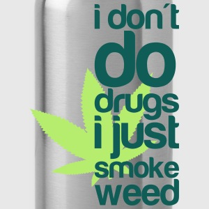 i do weed T-Shirts - Water Bottle