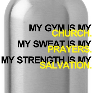 Gym is my Church T-Shirts - Trinkflasche
