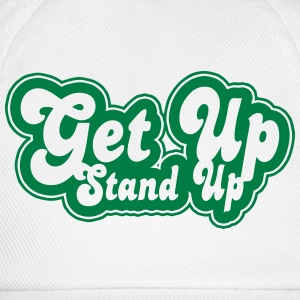 get up stand up T-Shirts - Baseball Cap
