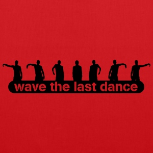 wave the last dance T-shirts - Tas van stof