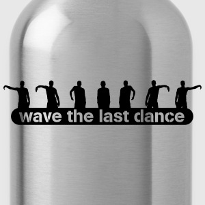 wave the last dance T-shirts - Drinkfles