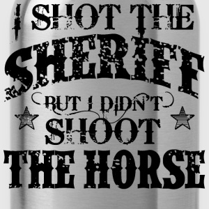 I Shot The Sheriff, But Not The Horse - Black Shirts - Water Bottle