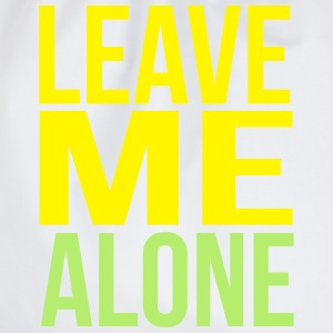 leave me alone T-Shirts - Turnbeutel