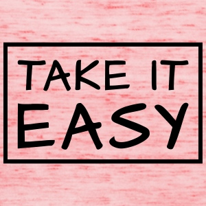 TAKE IT EASY - rektangel - Singlet for kvinner fra Bella