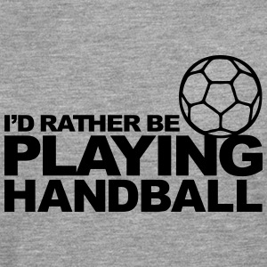 I'd Rather be playing Handball Sweat-shirts - T-shirt manches longues Premium Homme