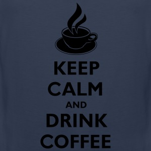 Keep Calm And Drink Coffee T-shirts - Mannen Premium tank top