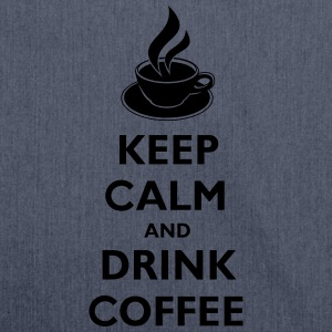 Keep Calm And Drink Coffee T-shirts - Schoudertas van gerecycled materiaal