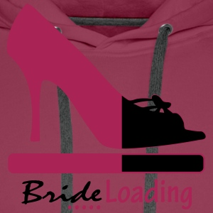 Bride Loading T-Shirts - Men's Premium Hoodie