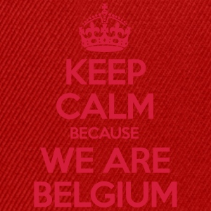 Keep Calm Because We Are Belgium Tee shirts - Casquette snapback