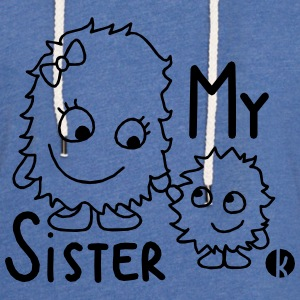 My Sister Shirts - Light Unisex Sweatshirt Hoodie
