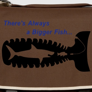 There´s Always a Bigger Fish... T-Shirts - Umhängetasche