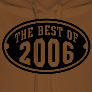 THE BEST OF 2006 - Birthday Anniversaire Enfants Tee Shirt BY - Sweat-shirt à capuche Premium pour femmes