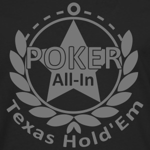 poker allin texas holdem Hoodies & Sweatshirts - Men's Premium Longsleeve Shirt