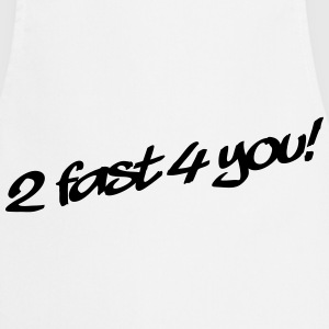 2 Fast 4 You T-shirts - Förkläde