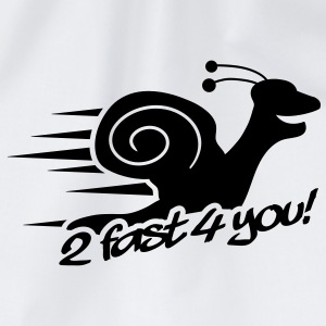 2 Fast 4 You Snail T-shirts - Gymtas