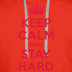 keep calm and stay hard T-Shirts - Männer Premium Hoodie