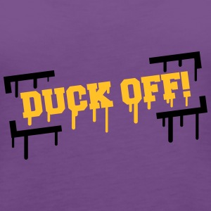 Duck Off Graffiti T-skjorter - Premium singlet for kvinner