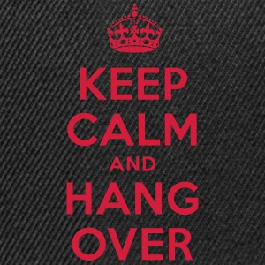 keep calm and hang over T-Shirts - Snapback Cap